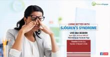 A poster for the webinar on Sjogren's Syndrome shows a woman pressing down on her eyes with her fingers and her specs pushed up on her forehead