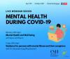 Mental Health During Covid-19 Webinar
